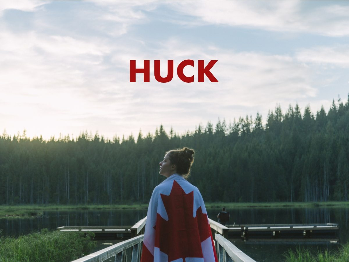 Canadian slang terms - Huck