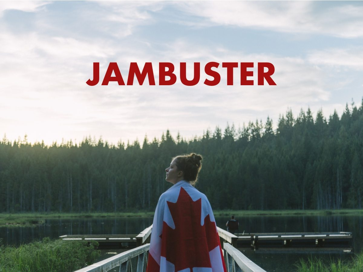 Canadian slang terms - Jambuster