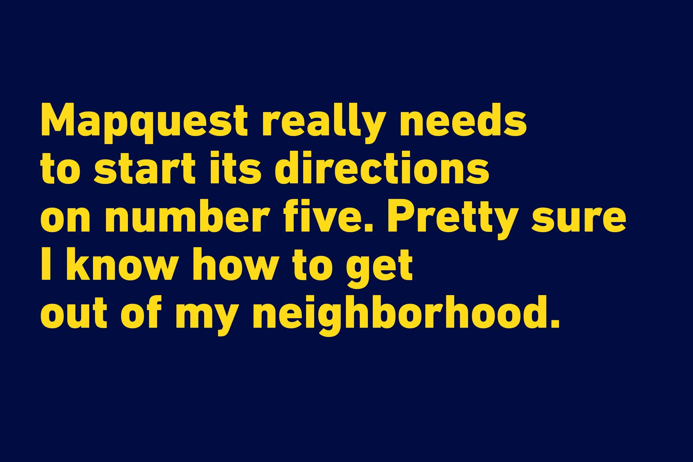 Funniest quotes of all time - Mapquest