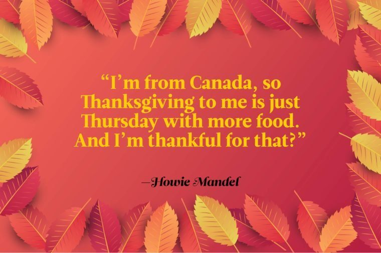 Funny Thanksgiving Quotes - Howie Mandel