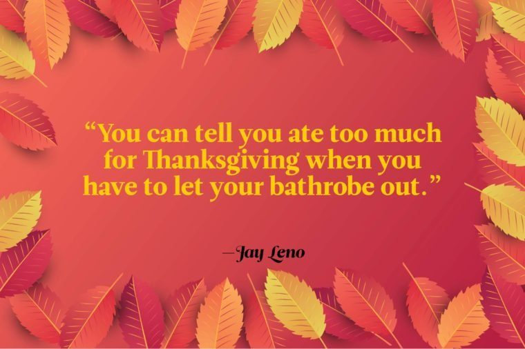 Funny Thanksgiving Quotes - Jay Leno