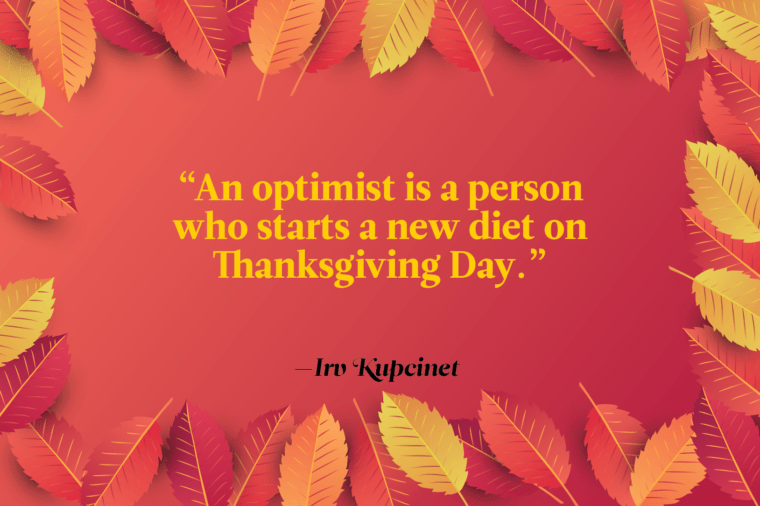 Funny Thanksgiving Quotes - Irv Kupcinet