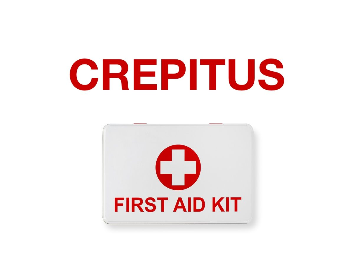 First aid terms - Crepitus