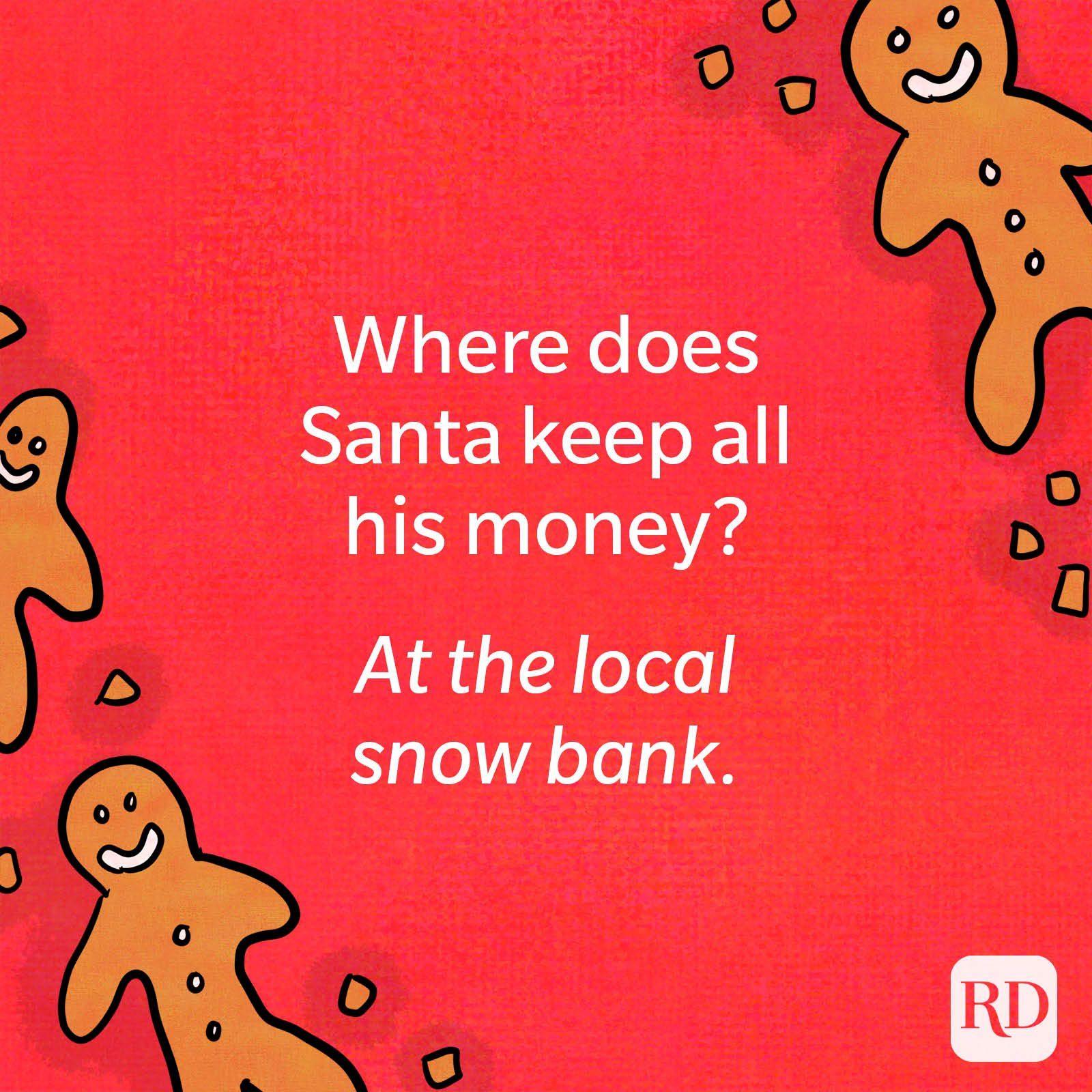 Where does Santa keep all his money?