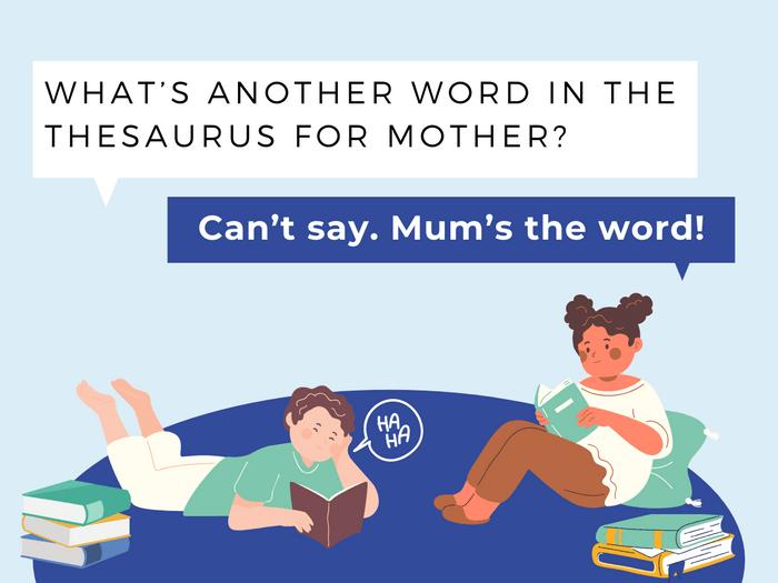Thesaurus Jokes- Mother Tongue