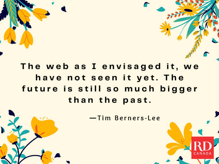 Short Inspirational Quotes - Tim Berners-Lee