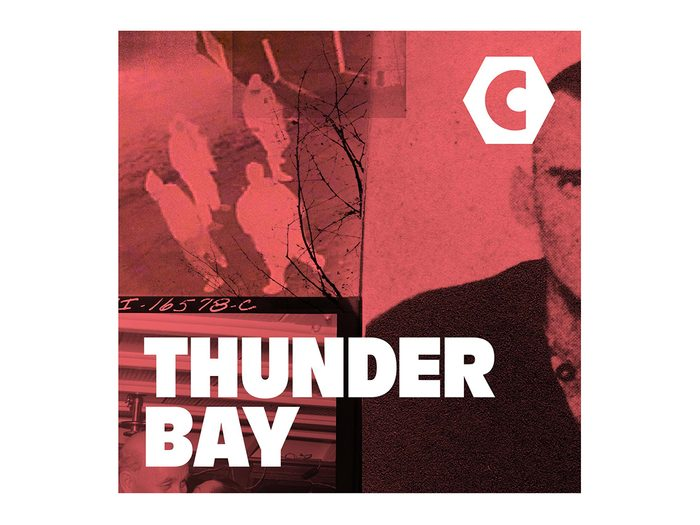 Best Canadian Podcasts - Thunder Bay