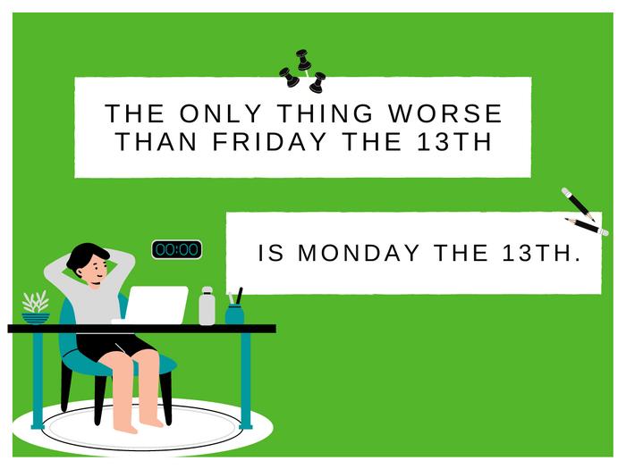 Monday Jokes- Monday The 13th