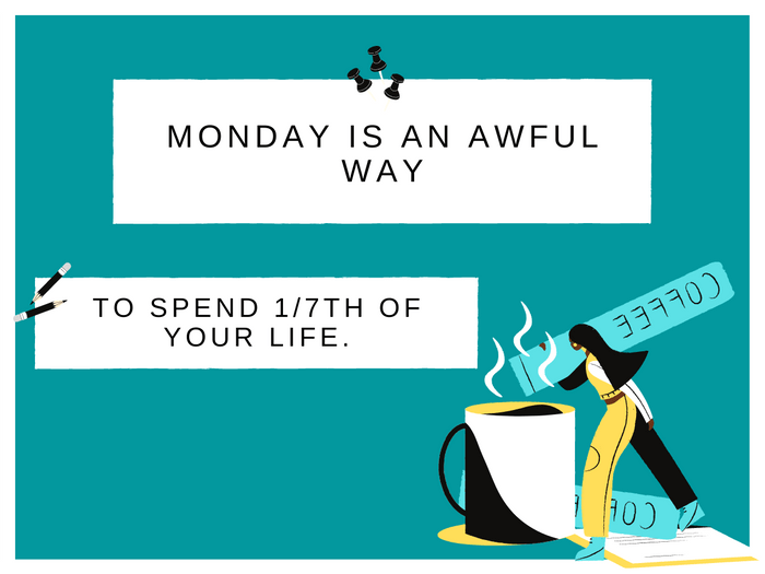 Monday Jokes- One Day A Week