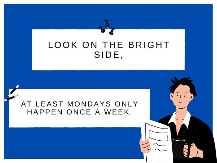 Monday Jokes- Look On The Bright Side