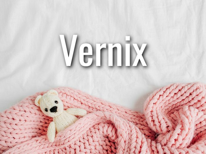 Baby Terms - Vernix