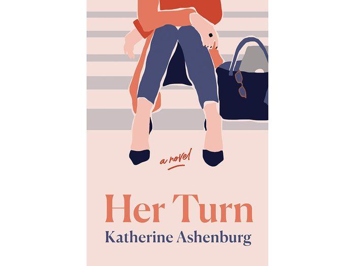 Her Turn - Katherine Ashenburg